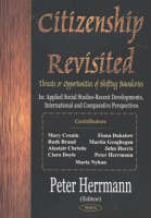 Citizenship Revisited: Threats or Opportunities of Shifting Boundaries (Hardback)