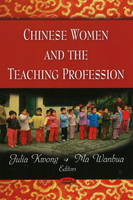Chinese Women & the Teaching Profession (Paperback)