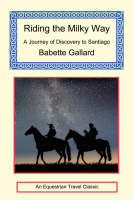 Riding the Milky Way (Paperback)