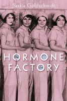 The Hormone Factory: A Novel (Paperback)