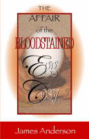 Affair of the Bloodstained Egg Cosy, The (Paperback)