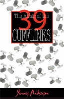The Affair of the 39 Cufflinks (Paperback)