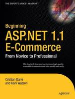 Beginning ASP.NET 1.1 E-Commerce: From Novice to Professional (Paperback)