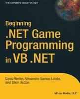 Beginning .NET Game Programming in VB .NET (Paperback)