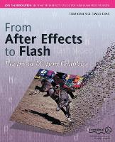 From After Effects to Flash: Poetry in Motion Graphics (Paperback)