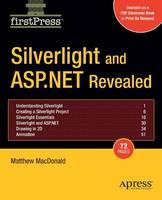 Silverlight and ASP.NET Revealed (Paperback)