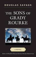 The Sons of Grady Rourke: A Novel (Paperback)