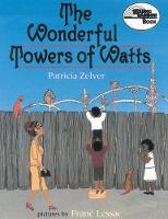 The Wonderful Towers of Watts (Paperback)