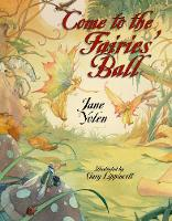 Come to the Fairies' Ball (Hardback)