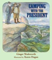 Camping with the President (Hardback)