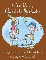 If You Were a Chocolate Mustache (Hardback)