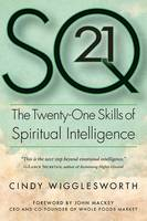 SQ21: The Twenty-One Skills of Spiritual Intelligence (Paperback)