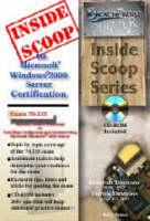 InsideScoop to MCP/MCSE Certification: Microsoft Windows 2000 Server Exam 70-215 (with BFQ CD-ROM Exam) - InsideScoop S.