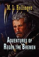 The Adventures of Regen the Bremen (Hardback)