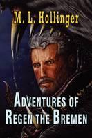 The Adventures of Regen the Bremen (Paperback)
