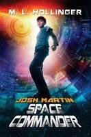 Josh Martin Space Commander (Paperback)