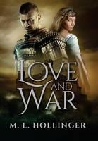 Love and War (Hardback)