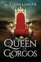 Queen of Gorgos (Paperback)