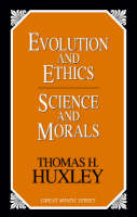 Evolution And Ethics Science And Morals (Paperback)