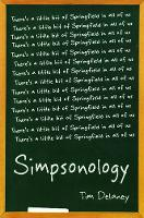 Simpsonology: There's a Little Bit of Springfield in All of Us (Paperback)
