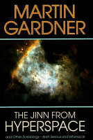 Jinn from Hyperspace: And Other Scribblings--Both Serious and Whimsical (Hardback)