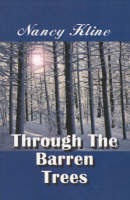 Through the Barren Trees (Paperback)