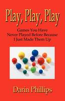 Play, Play, Play (Paperback)