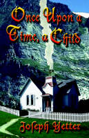 Once Upon A Time, A Child (Paperback)