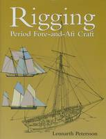 Rigging Period Fore-And-Aft Craft (Hardback)