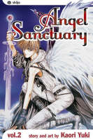 Angel Sanctuary, Vol. 2: The Crying Game - Angel Sanctuary 2 (Paperback)