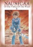 Nausicaa of the Valley of the Wind, Vol. 6 - Nausicaa of the Valley of the Wind 6 (Paperback)