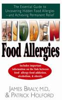 Hidden Food Allergies: The Essential Guide to Uncovering Hidden Food Allergies--And Achieving Permanent Relief (Paperback)
