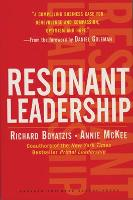 Resonant Leadership: Renewing Yourself and Connecting with Others Through Mindfulness, Hope and CompassionCompassion (Hardback)