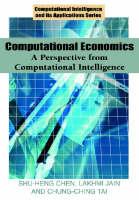 Computational Economics: A Perspective from Computational Intelligence (Hardback)