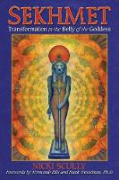 Sekhmet: Transformation in the Belly of the Goddess (Paperback)
