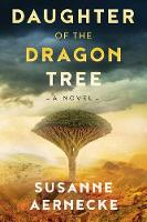 Daughter of the Dragon Tree (Paperback)
