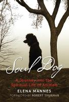Soul Dog: A Journey into the Spiritual Life of Animals (Paperback)