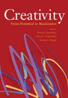 Creativity: From Potential to Realization (Hardback)