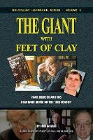 The Giant with Feet of Clay: Raul Hilberg and His Standard Work on the 'Holocaust' - Holocaust Handbook 3 (Paperback)