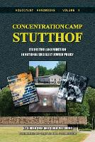 Concentration Camp Stutthof: Its History and Function in National Socialist Jewish Policy (Paperback)