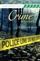 Crime Writers: A Research Guide (Paperback)