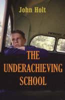 Underachieving School (Paperback)