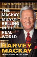 The Mackay MBA of Selling in the Real World (Hardback)