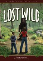 Lost in the Wild: A Choose Your Path Book - Choose Your Path (Paperback)