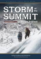 Storm at the Summit of Mount Everest: A Choose Your Path Book - Choose Your Path (Paperback)