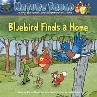 Bluebird Finds a Home (Paperback)