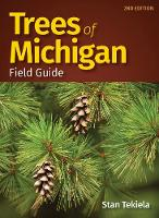 Trees of Michigan Field Guide - Tree Identification Guides (Paperback)