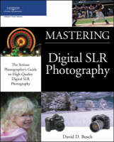 Mastering Digital Slr Photography (Paperback)