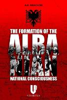 The Formation of the Albanian National Consciousness (Hardback)