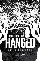 The Forest of the Hanged - Classics of Romanian Literature I (Paperback)